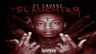 Gambar cover 21 Savage ft. Key, ILoveMakonnen - Slaughter Ya Daughter
