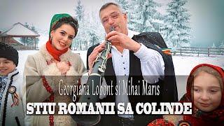Descarca Georgiana Lobont si Mihai Maris - STIU ROMANII SA COLINDE