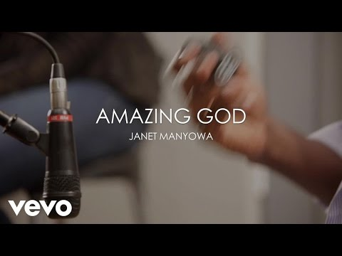 Janet Manyowa - Amazing God (Acoustic)