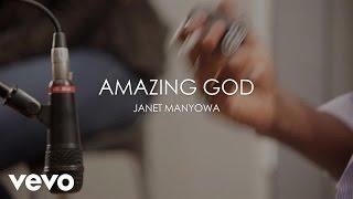 Janet Manyowa - Amazing God (Acoustic)