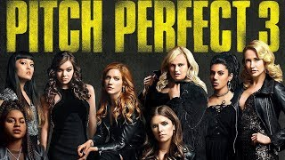Pitch Perfect 3 Soundtrack Tracklist