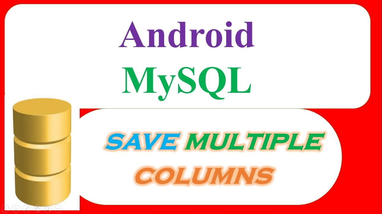 Android MySQL Database 06 : Insert/Save - Into Multiple Columns  [HttpUrlConnection]