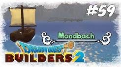 Dragon Quest Builders 2 #59 / Land aus Eis: Mondbach / Gameplay PS 4 pro (Deutsch German)