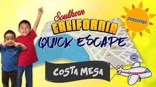 Things to do in Costa Mesa with Kids (SoCal Auto Club Quick Escape): Look Who's Traveling
