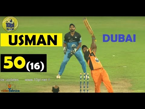 USMAN PATEL 50 IN 16  BALLS | 10PL 2018 , DUBAI