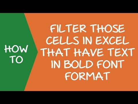 Filter Cells with Text in Bold Font Formatting in Excel