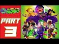 "LEGO DC Super-Villains - Let's Play - Part 3 - ""S.T.A.R.S. In Your Eyes"" 