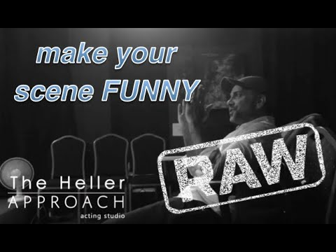 THE HELLER APPROACH RAW: COMEDY IS UNEXPECTED