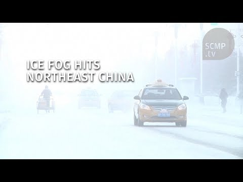 Ice fog forms in northeast China after temperatures drop to minus 41.5 degrees Celsius