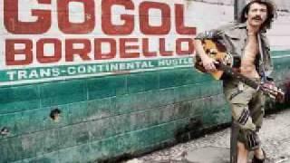 Gogol Bordello - Rebellious love