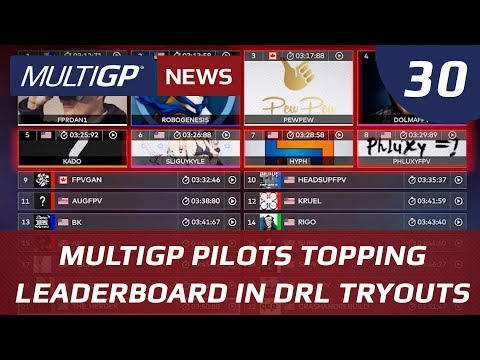 Drone Racing News: MultiGP Pilots Owning DRL Tryouts, Randy Cameron Answers Your Questions EP. 30