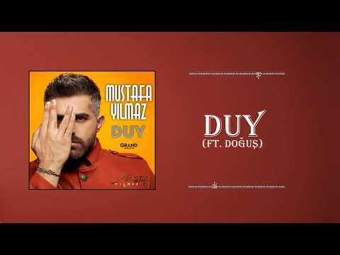 Mustafa Yılmaz - Duy ft. Doğuş (Official Audio)
