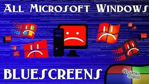 ALL MICROSOFT WINDOWS BLUESCREEN OF DEATH