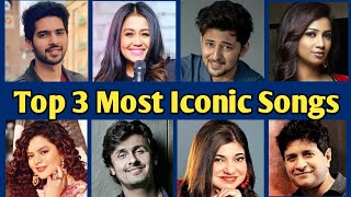 Top 3 Most Iconic Songs By Each Singers || MUZIX