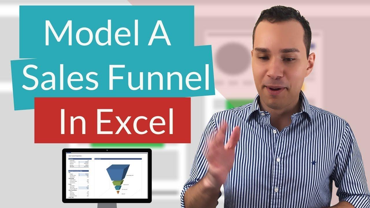 Sales Funnel Excel Spreadsheet Tutorial Sales Pipeline Modeling