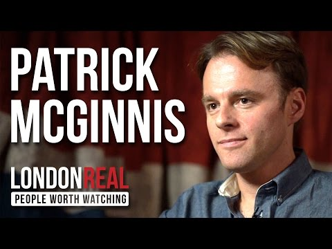 Patrick McGinnis - The 10% Entrepreneur - PART 1/2 | London Real