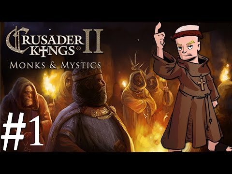 Crusader Kings 2   Monks and Mystics   Part 1   The Hermetic Society