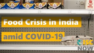 """[ISC Now] Table 3    """"Food Crisis in India amid COVID-19 """""""