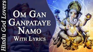 Ganesh Mantra - Om Gan Ganpataye Namo Namah Shree Siddhi Vinayak Namo Namah