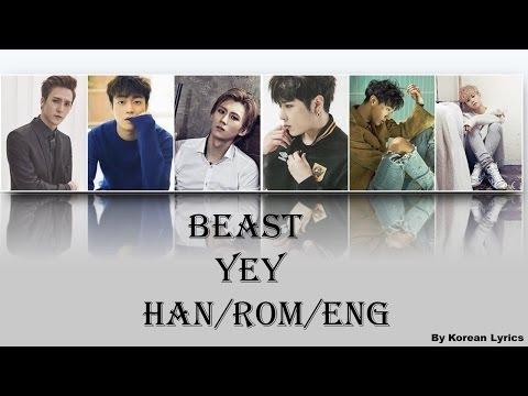 Beast - Yey (Han/Rom/Eng) Lyrics