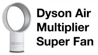 Dyson Air Multiplier Unboxing & Overview