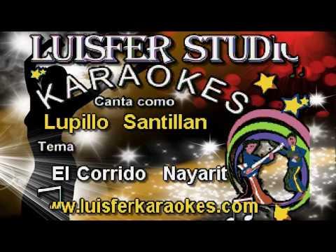 Lupillo Santillan - El corrido a Nayarit - Karaoke demo 2018