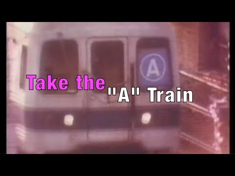 Take the 'A' Train from