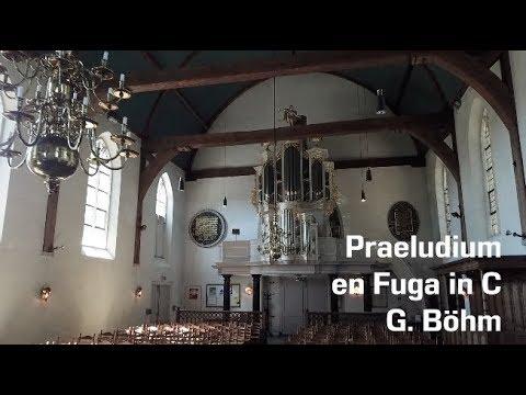 Praeludium & Fuga in C   G. Böhm   Martien de Vos   Laurentiuskerk, Mijnsheerenland