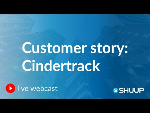 Webcast: Interview with Cindertrack - A Customer Story