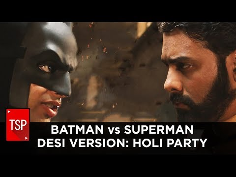 ScreenPatti || Batman v Superman Desi Version: Holi Party