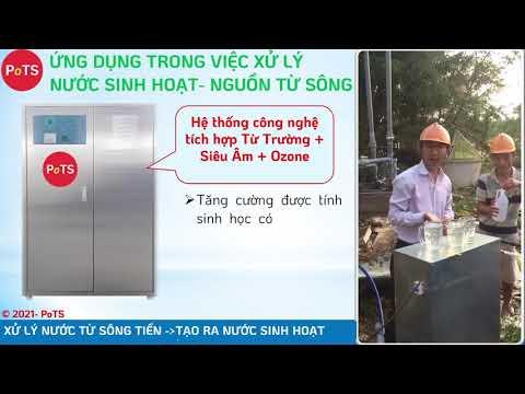 Giải pháp công nghệ tích hợp TỪ TRƯỜNG SIÊU ÂM OZONE ứng dụng xử lý nước từ SÔNG TIỀN