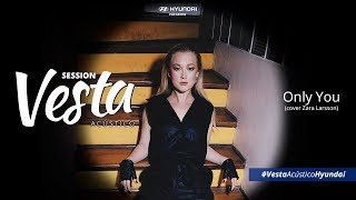 hyundai presents vesta acoustic session only you cover zara larsson