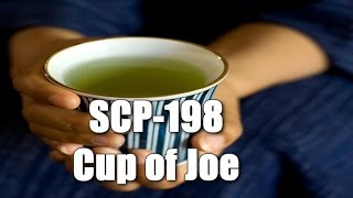 SCP-198 Cup of Joe | euclid | Beverage / Drink / transfiguration scp