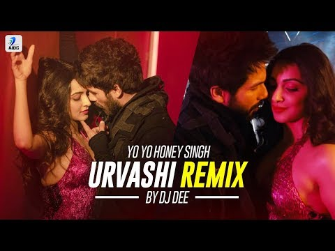 Urvashi (Remix) - DJ Dee | Yo Yo Honey Singh | Shahid Kapoor | Kiara Advani | AIDC Exclusive Remix