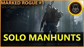 The Division - Marked Rogue #1 Solo Manhunts Shotgun m44