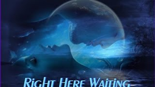 Right Here Waiting ❐ Richard Marx & Monica feat 112 ❐ Mashup ❐ Lyrics ❐