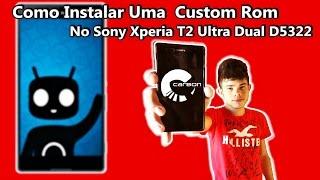 Como Instalar Uma Custom Rom No Sony Xperia T2 Ultra Dual D5322 (Carbon)