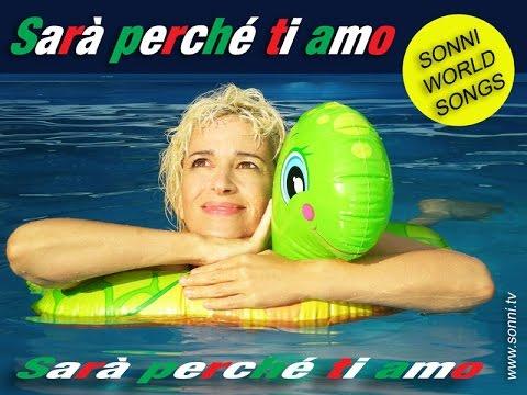 """SONNI WORLD SONGS """"Sarà perché ti amo"""" (Italienisch)"""