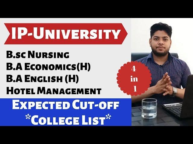 IP-University bsc Nursing ba-economics BHMCT ba-English Honors cut-off college Complete details