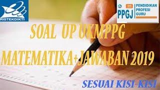 Soal Up Ukmppg Matematika Sesuai Kisi-kisi 2019+jawaban #soalup2019 #up2019 #matematika