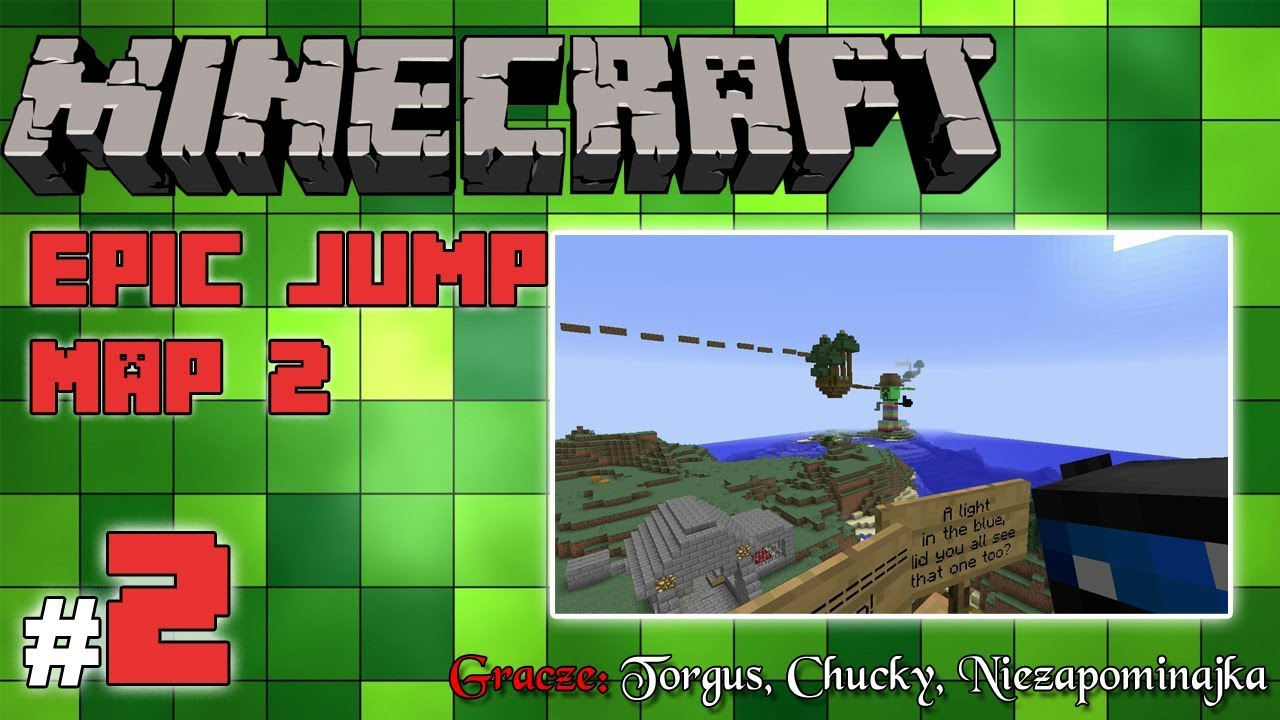 "Minecraft Escape: Epic Jump Map 2 z Torgus/Chucky! [2/2] – ""Tańczący creeper"""