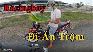 Bám Theo Thanh Niên Racingboy Ăn Trộm Đồ  | Ben TV