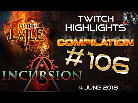 Path of Exile Highlights  Day 23 of Incursion Challenge League  poe rips, RNG, Close Calls #106