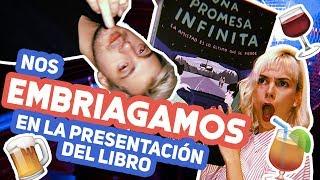 NOS EMBRIAGAMOS EN LA PRESENTACION DEL LIBRO | VLOG | Hecatombe!