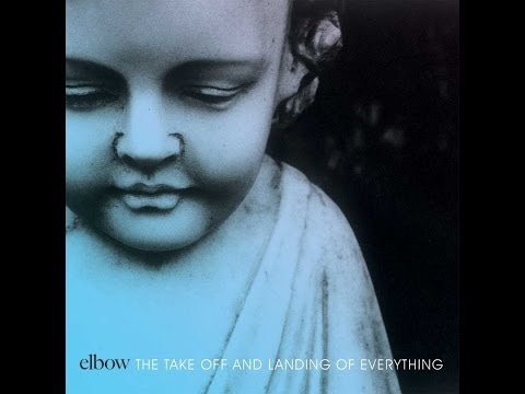 Download Youtube: Elbow - The Take Off and Landing of Everything