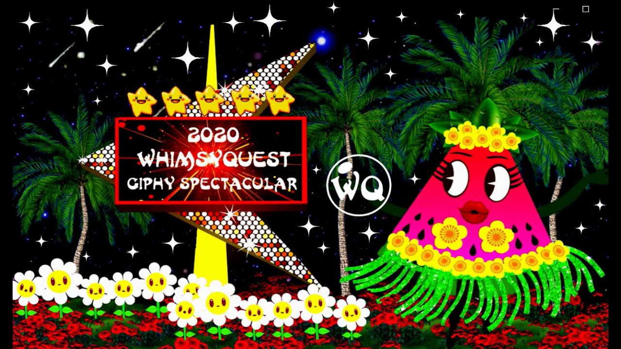 2020 WhimsyQuest Giphy Spectacular