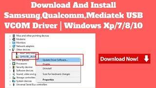 Download And Install Samsung, Qualcomm, Mediatek USB VCOM Driver   Windows Xp/7/8/10