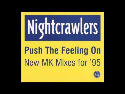 Nightcrawlers - Push The Feeling On [MK Mix '95]