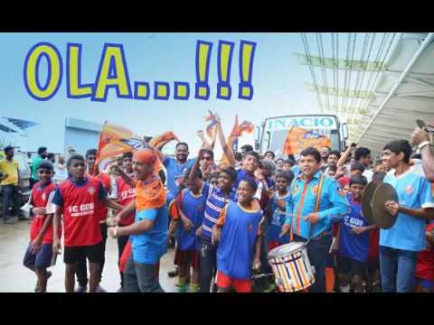 FC Goa  Fan Club- OLE OLA (official anthem)