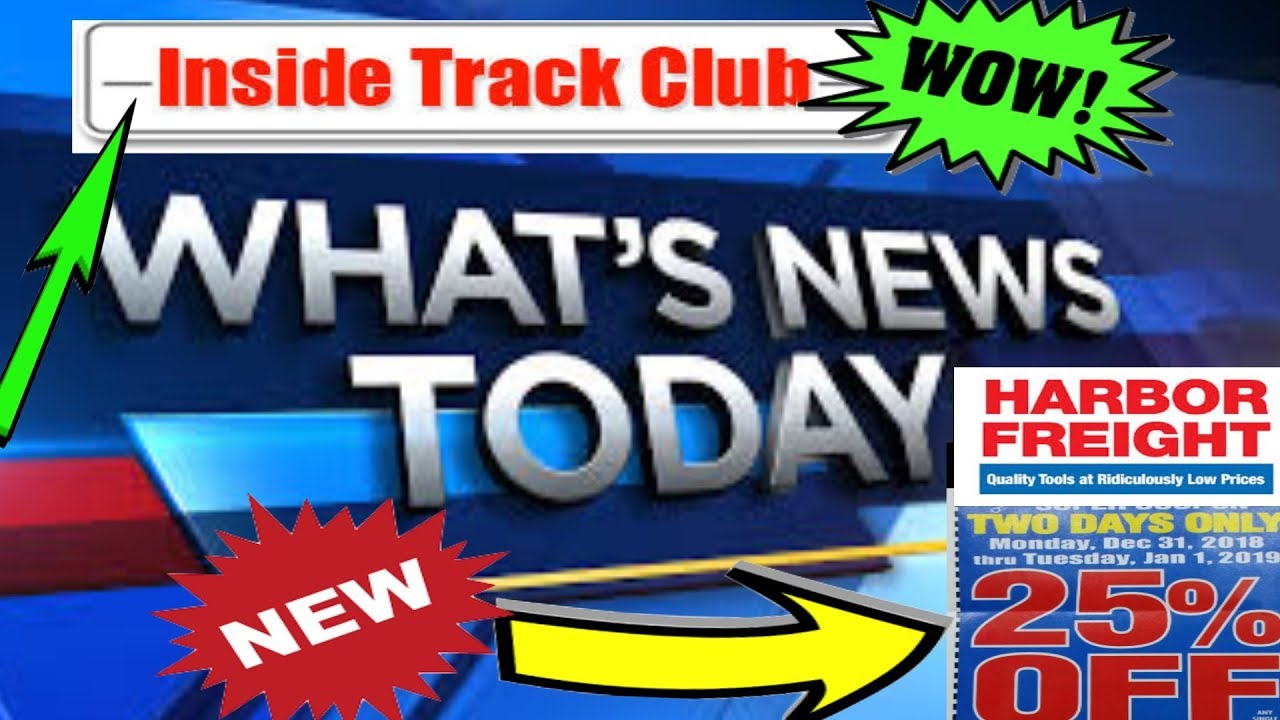 Harbor Freight Inside Track Club News New 25 Coupon Youtube